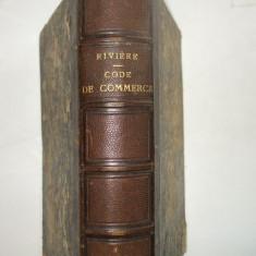 H. F. Riviere Repetitions ecrites sur le code de commerce Paris 1875, Alta editura
