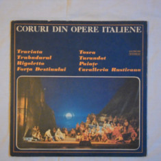 {DISC VINYL} CORURI DIN OPERE ITALIENE- TRAVIATA TRUBADURUL RIGOLETTO TOSCA etc (vinil, ELECTRECORD) - Muzica Corala