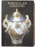 """PORZELLAN SAMMLUNG"", Alfred Bruckner, 1982. Carte noua, Alta editura"