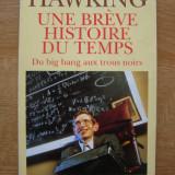 Stephen Hawking - Une breve histoire du temps / O scurta istorie a timpului (lb. franceza)