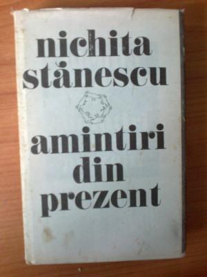d9 Nichita Stanescu - Amintiri din prezent foto