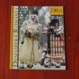 revista Descopera Romania - nr 15  anul II decembrie 2006 ianuarie 2007 - 96 pagini