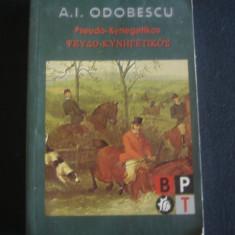 A. I. ODOBESCU - PSEUDO KYNEGETIKOS * BPT