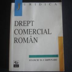 STANCIU D. CARPENARU - JURIDICA * DREPT COMERCIAL ROMAN
