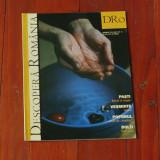 revista Descopera Romania - nr 10 anul I aprilie  2006 - 64 pagini  pagini
