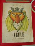FABULE , LA FONTAINE - ION CREANGA ! FOARTE RARA !, Alta editura