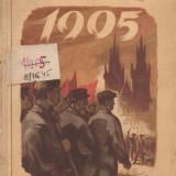 ANTONIN ZAPOTOCKY - ANUL FURTUNOS 1905 { 1953, 374 p.  - URSS, UNIUNEA SOVIETICA, REVOLUTIA, COMUNISM, POTEMKIN }, Alta editura