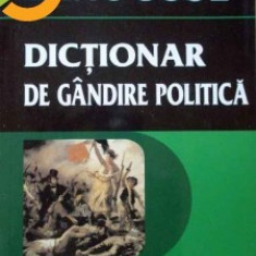 Larousse Dictionar univers enciclopedic gold de gandire politica - de Dominique Colas