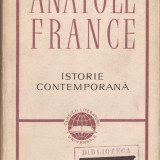 ANATOLE FRANCE - ISTORIE CONTEMPORANA { 1965, 680 p.}, Alta editura