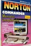 Miorita Ilie - Norton Commander, Manualul incepatorului