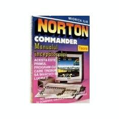 Miorita Ilie - Norton Commander, Manualul incepatorului - Carte software