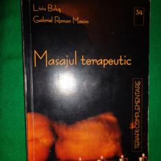 Masajul terapeutic - Liviu Bulus, Gabriel Roman Maxim - Carte Recuperare medicala
