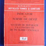 INDICATOR DE NORME DE DEVIZ PENTRU LUCRARI DE REPARATII LA CONSTRUCTII DE INCALZIRE CENTRALA ( RpI ) - EDITIA 2-A - 1981 - Carti Constructii
