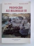 Provocari ale mileniului III  - Gabriel I. Nastase, Mihai Micador Nicolae  ( cu dedicatie si autograf) / C26P