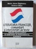 """""""LITERATURA FRANCEZA - COMENTARII SI INTERPRETARI DE TEXTE PT. BAC SI ADMITEREA IN INVATAMANTUL SUPERIOR"""", M.J. Zaganescu / K.Caltun, 1996. Carte noua"""