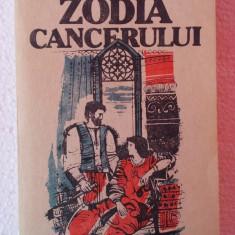 MIHAIL SADOVEANU - ZODIA CANCERULUI - Roman, Anul publicarii: 1993