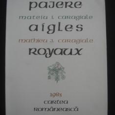 MATEIU I. CARAGIALE - PAJERE {bogat ilustrata, editie bilingva, format mare de atlas}