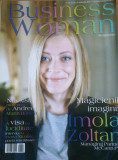 REVISTA BUSINESS WOMAN NR. 20 15 IULIE-15 SEPTEMBRIE 2010 - Imola Zoltan