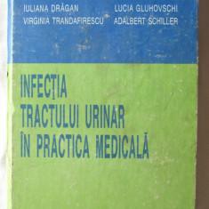 INFECTIA TRACTULUI URINAR IN PRACTICA MEDICALA, Coord. Ghe. Gluhovschi, 1992 - Carte Chirurgie