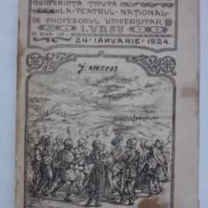24 Ianuarie, Conferinta tinuta la Teatrul National de Profesorul universitar I. Ursu (Societatea Tinerimea Romana) / R2P5F - Carte veche