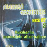ALGEBRA GEOMETRIE MATE BT CLASA A VIII-A - Artur Balauca - Culegere Matematica