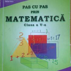 PAS CU PAS PRIN MATEMATICA CLASA A V-A - G. Constantinescu, M. Contanu, A. Osman - Manual scolar, Clasa 5