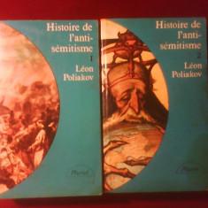 Leon Poliakov Histoire de l'antisemitisme, ed. a III-a, tom. I-II - Carti Iudaism