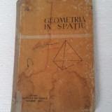 GEOMETRIE IN SPATIU - CEZAR COSNITA   MANUAL PENTRU CLASA A X-A REALA  1963