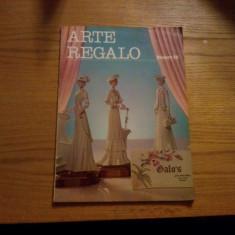 ATRTE REGALO * Revista de Promocion de los Articulos de Regalo, Servicio de Mesa y complementos de Decoracion -- Nr. 54 mayo-iunio 1982, Madrid - Revista casa