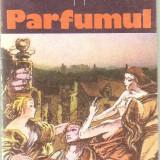 Patrick Suskind - Parfumul - Roman