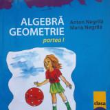 MATE 2000 ALGEBRA GEOMETRIE Clasa a VIII-a, partea I - Anton Negrila, Maria Negrila - Culegere Matematica