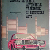 TRAIAN BOBEICA - ORGANE DE MASINI, AUTOMOBILE, TRACTOARE SI CONDUCERE AUTO - Carti auto