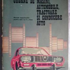 TRAIAN BOBEICA - ORGANE DE MASINI, AUTOMOBILE, TRACTOARE SI CONDUCERE AUTO, Alta editura