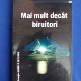 RICHARD WURMBRAND - MAI MULT DECAT BIRUITORI (COLECTIA ANALELE PATIMIRII)- 1999