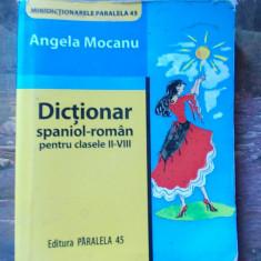 DICTIONAR SPANIOL -ROMAN PENTRU CLASELE II-VIII . - DEX