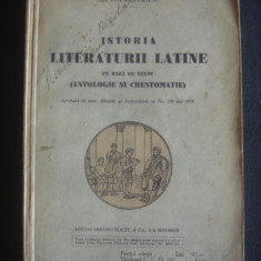 I. VALAORI, C. PAPACOSTEA, GH. POPA-LISSEANU - ISTORIA LITERATURII LATINE PE BAZA DE TEXTE ANTOLOGIE SI CRESTOMATIE {1924} - Carte veche