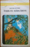 INSIR-TE MARGARITE - Victor Eftimiu