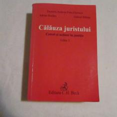 DUMITRU ANDREI* PETRE FLORESCU*ADRIAN BORDEA*GABRIEL BALASA-CALAUZA JURISTULUI-CERERI SI ACTIUNI IN JUSTITIE - Carte Drept procesual civil