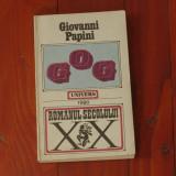 Carte --- Giovanni Papini - Gog - Ed. Univers 1990 - 264 pagini - Roman