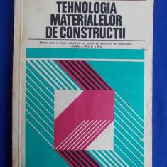 GABRIELA POPESCU - TEHNOLOGIA MATERIALELOR DE CONSTRUCTII * MANUAL PENTRU CLASELE A IX-A SI A X-A,PROFIL MATERIALE DE CONSTRUCTII - 1978