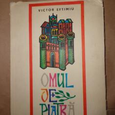 Omul de piatra (ilustratii- Val Munteanu ) - Victor Eftimiu - Carte de povesti