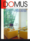 """DOMUS"", revista de amenajari interioare, arhitectura, design, 6  - 2003"