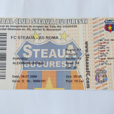 BILET MECI FOTBAL FC STEAUA - AS ROMA, 26.07.2008