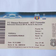 BILET MECI FOTBAL , FC STEAUA - ACF  FIORENTINA , 10.12.2008
