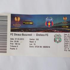 BILET MECI FOTBAL FC STEAUA - CHELSEA FC . 07.03.2013 .