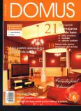 """DOMUS"", revista de amenajari interioare, arhitectura, design, 6  - 2005"