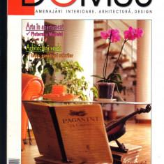 """DOMUS"", revista de amenajari interioare, arhitectura, design, 11  - 2004"