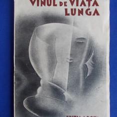 N.D.COCEA - VINUL DE VIATA LUNGA * CU UN PORTRET INEDIT DE MARCEL IANCU - EDITIA A DOUA - BUCURESTI - 1931 - Carte veche