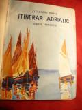 Alexandru Marcu - Itinerar Adriatic - Ed. Scrisul Romanesc 1937, Alta editura