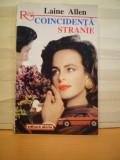 LAINE  ALLEN - COINCIDENTA  STRANIE - COLECTIA  ROMANTIC - ED. ALCRIS - 240  PAG. - ROMAN  DE  DRAGOSTE..